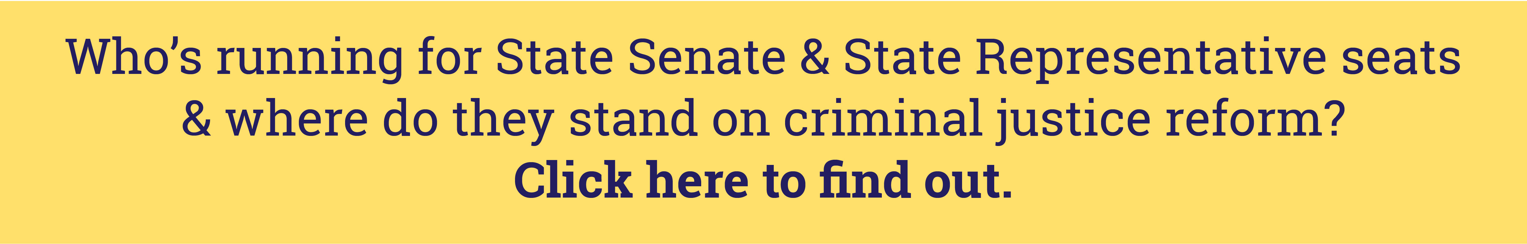 Click Here to see where the GA candidates stand on criminal justice reform